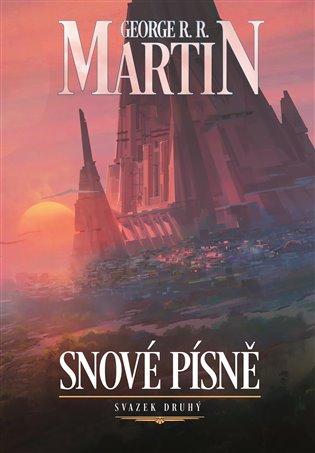 Snové písně 2. - George R.R. Martin   Booksquad.ink