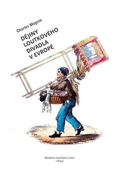 Obálka titulu Dějiny loutkového divadla v Evropě