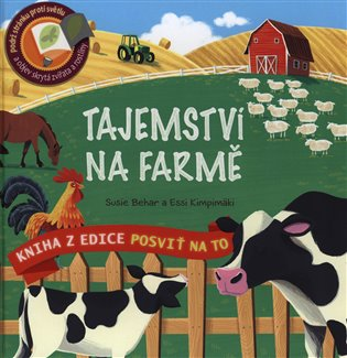 Tajemství na farmě:Posviť na to - Susie Behar, | Booksquad.ink