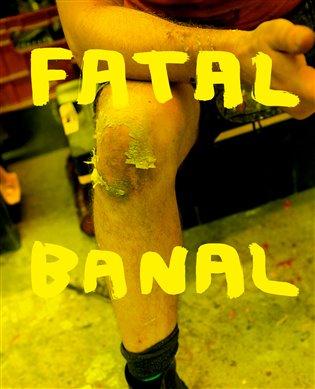 Fatal Banal - Krištof Kintera | Booksquad.ink