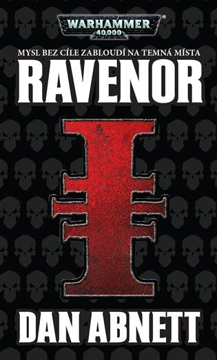 Ravenor:Warhammer 40 000, Ravenor 1 - Dan Abnett | Booksquad.ink