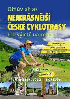 Obálka titulu Ottův atlas Nejkrásnější české cyklotrasy