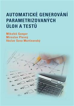 Obálka titulu Automatické generování parametrizovaných úloh a testů