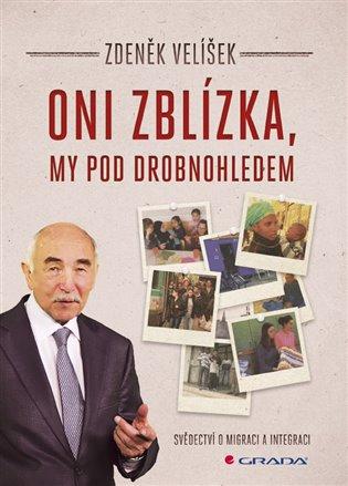 Oni zblízka, my pod drobnohledem - Zdeněk Velíšek | Booksquad.ink