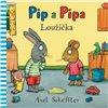 Obálka knihy Pip a Pipa - Loužička