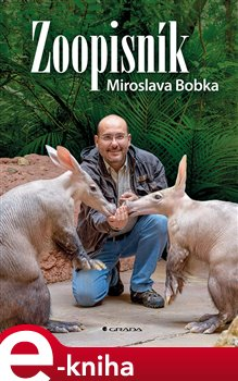 Obálka titulu Zoopisník Miroslava Bobka