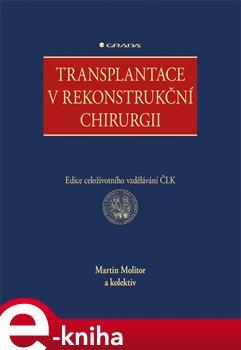 Obálka titulu Transplantace v rekonstrukční chirurgii