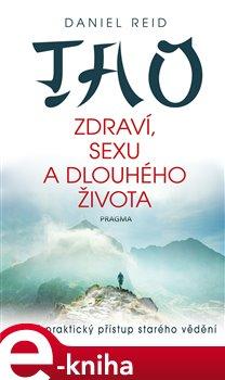 Obálka titulu Tao zdraví, sexu a dlouhého života