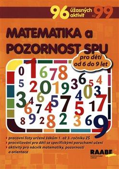 Obálka titulu Matematika a pozornost pro žáky s SPU
