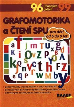 Obálka titulu Grafomotorika a čtení pro žáky s SPU