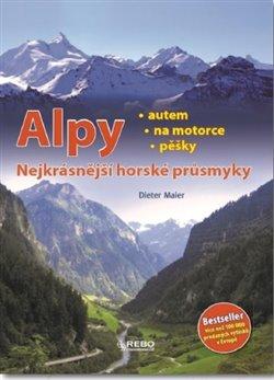 Obálka titulu Alpy - Nejkrásnější horské průsmyky