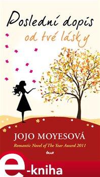 Poslední dopis od tvé lásky - Jojo Moyesová e-kniha
