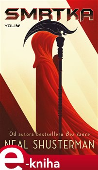Smrtka - Neal Shusterman e-kniha