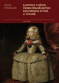 Kapitoly z dějin česko-španělských kulturních styků a vztahů