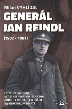 Obálka titulu Generál Jan Reindl (1902-1981)