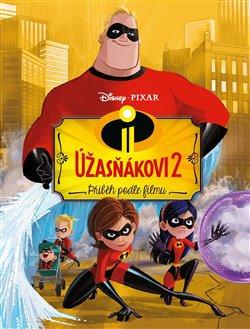 Obálka titulu Úžasňákovi 2 - Příběh podle filmu