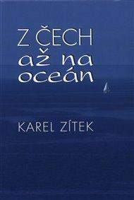 Z Čech až na oceán
