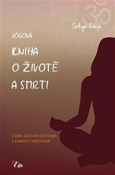 Obálka titulu Jógová kniha o životě a smrti