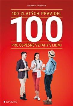Obálka titulu 100 zlatých pravidel pro úspěšné vztahy s lidmi