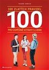 Obálka knihy 100 zlatých pravidel pro úspěšné vztahy s lidmi