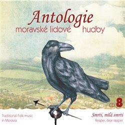 Obálka titulu Antologie moravské lidové hudby 8