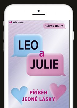 Obálka titulu Leo a Julie - Příběh jedné lásky