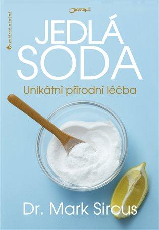 Jedlá soda:noční můra farmaceutického průmyslu - Mark Sircus | Booksquad.ink
