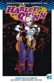 Obálka titulu Harley Quinn 2: Joker miluje Harley