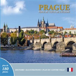 Prague - Perle Au ceuer de L´europe