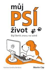 Můj psí život - Bígl Bertík znovu na scéně