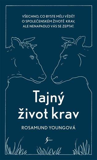 Tajný život krav - Rosamund Youngová | Booksquad.ink