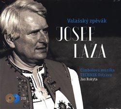 Obálka titulu Valašský zpěvák Josef Laža