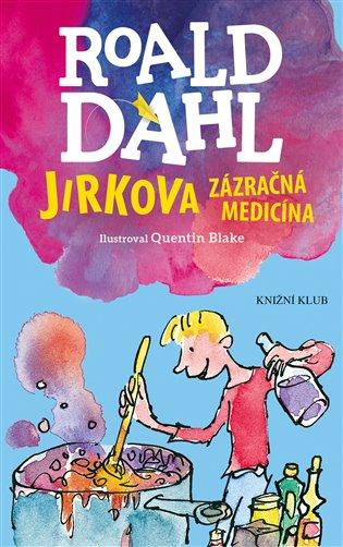 Jirkova zázračná medicína - Roald Dahl   Replicamaglie.com