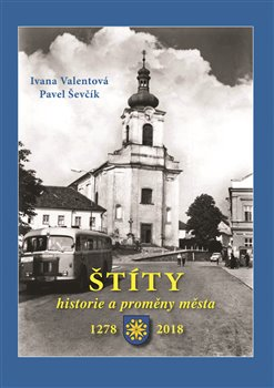 Obálka titulu Štíty – historie a proměny města