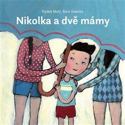 Obálka titulu Nikolka a dvě mámy