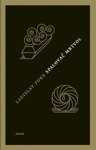 Spalovač mrtvol - Ladislav Fuks | Booksquad.ink