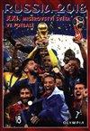 Obálka knihy Russia 2018: XXI. mistrovství světa ve fotbale