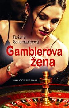 Obálka titulu Gamblerova žena