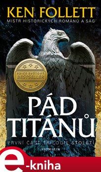 Obálka titulu Století 1: Pád titánů