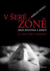 V šeré zóně - Mezi životem a smrtí
