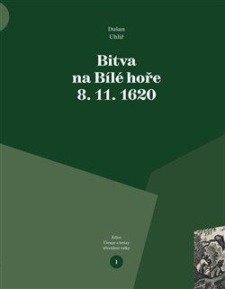 Obálka titulu Bitva na Bílé hoře 8. 11. 1620