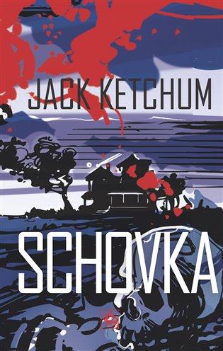 Schovka - Jack Ketchum | Booksquad.ink