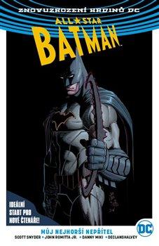 Obálka titulu All-Star Batman 1: Můj nejhorší nepřítel