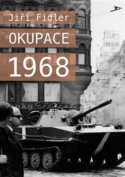 Obálka titulu Okupace 1968