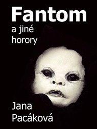 Fantom a jiné horory
