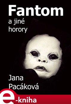 Obálka titulu Fantom a jiné horory