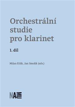 Obálka titulu Orchestrální studie pro klarinet – 1. díl