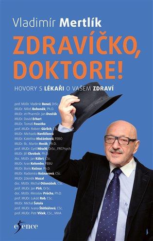 Zdravíčko, doktore! - Vladimír Mertlík | Booksquad.ink