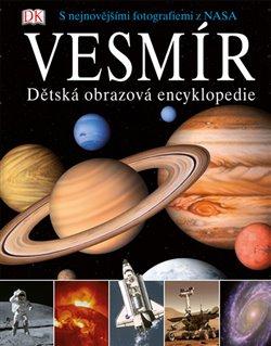 Obálka titulu Vesmír - Dětská obrazová encyklopedie