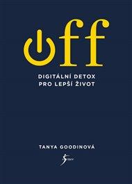 OFF – Digitální detox pro lepší život